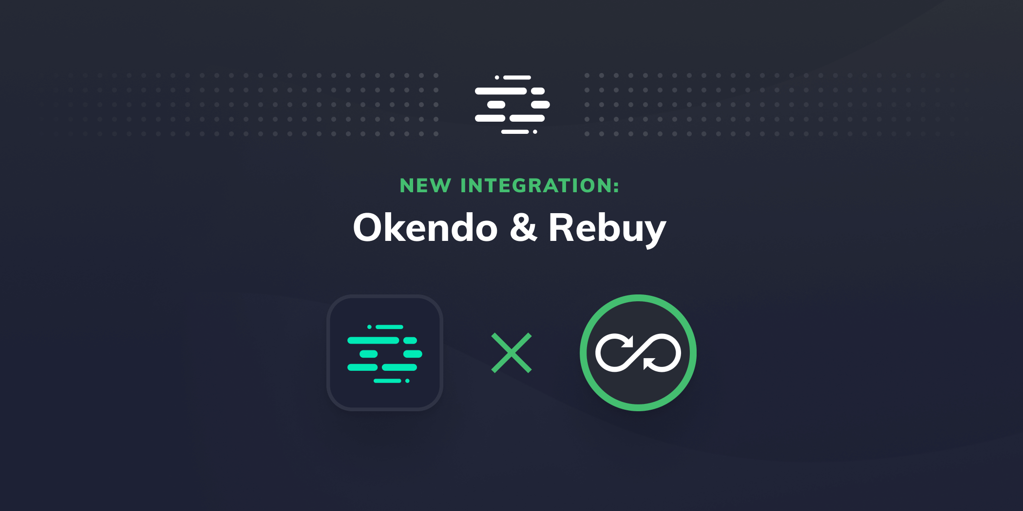 New Integration: Okendo & Rebuy