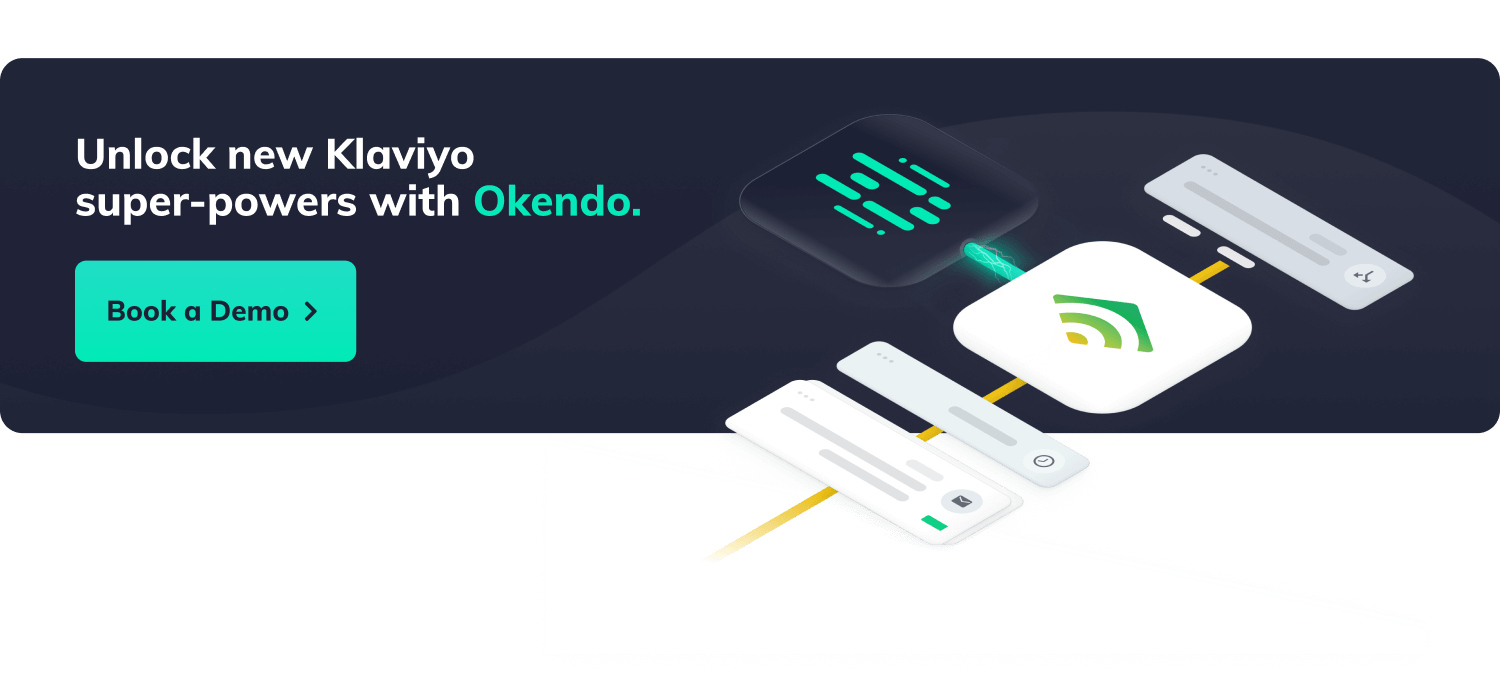 Unlock new Klaviyo super-powers with Okendo, click here to book a demo!